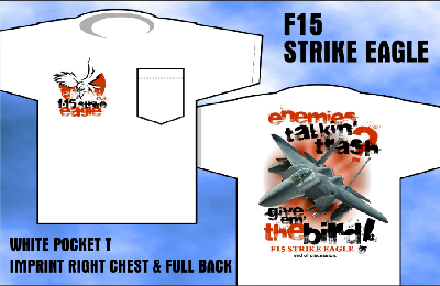 F-15 Strike Eagle - Give 'em the Bird Front & Back-Print T-Shirt