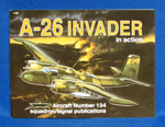 A-26 INVADER IN ACTION #134