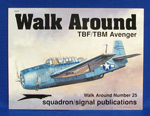 WALK AROUND TBF/TBM AVENGER #25