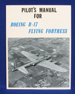 PILOT�S MANUAL FOR BOEING B-17 FLYING FORTRESS