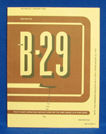 PILOT FLIGHT OPERATING INSTRUCTIONS FOR THE ARMY MODEL B-29 AIRPLANES