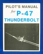 PILOTS MANUAL FOR P-47 THUNDERBOLT