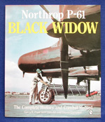 NORTHROP P-61 BLACK WIDOW - The Complete History and Combat Record