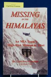 MISSING IN THE HIMALAYAS by Carl Frey Constein