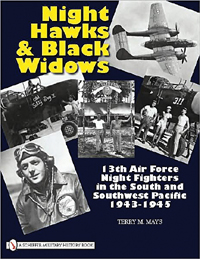 NIGHT HAWKS & BLACK WIDOWS - 13th Air Force Night Fighters in the South Pacific 1943-1945