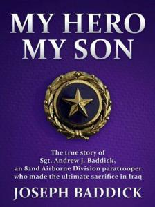 MY HERO, MY SON, by Joseph Baddick