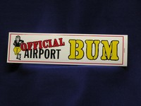 OFFICIAL AIRPORT BUM Bumper Sticker