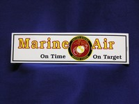 MARINE AIR On Time On Target Bumper Sticker