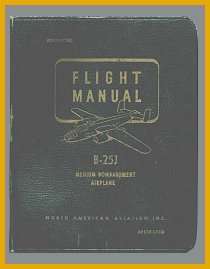 FLIGHT MANUAL - B-25J MEDIUM BOMBARDMENT AIRPLANE